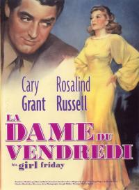 La Dame du vendredi / His.Girl.Friday.1940.720p.WEB-DL.H264-BS