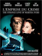 L'Emprise du crime / The.Strange.Love.of.Martha.Ivers.1946.720p.BluRay.x264-PSYCHD