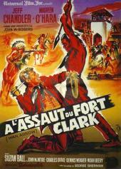 A l'assaut du Fort Clark / War Arrow