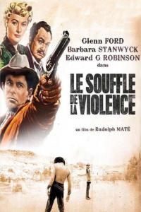 Le souffle de la violence / The.Violent.Men.1955.1080p.BluRay.x264-CiNEFiLE