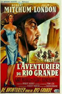 L'Aventurier du Rio Grande / The Wonderful Country