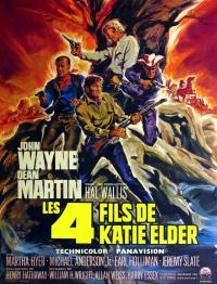 Les quatre fils de Katie Elder / The Sons of Katie Elder