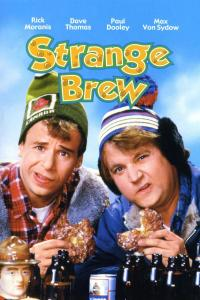 Strange Brew / The Adventures of Bob and Doug McKenzie: Strange Brew