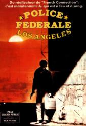 Police fédérale Los Angeles / To.Live.And.Die.In.L.A.1985.DVDRip.XviD-SAPHiRE