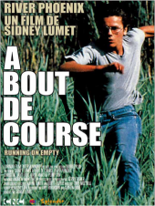 À bout de course / Running.On.Empty.1988.1080p.BluRay.x264-SiNNERS