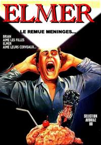 Elmer, le remue-méninges / Brain.Damage.1988.1080p.BluRay.x264-AMIABLE