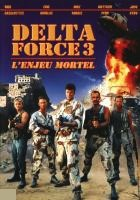 Delta Force 3 : L'enjeu mortel