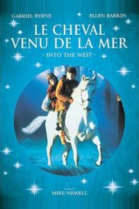 Le Cheval venu de la mer / Into the West