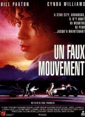 Un faux mouvement / One.False.Move.1992.720p.WEB-DL.H264-CtrlHD