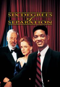 Six Degrés de Séparation / Six Degrees of Separation