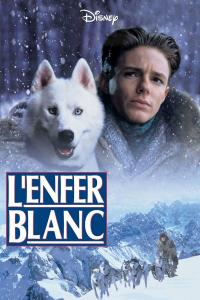 L'Enfer blanc / Iron Will