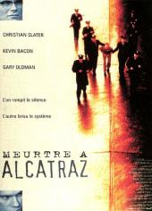 Meurtre à Alcatraz / Murder.in.the.First.1995.720p.BluRay.X264-AMIABLE
