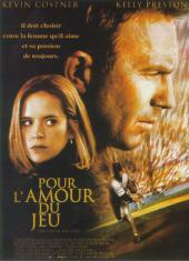 Pour l'amour du jeu / For.Love.Of.The.Game.1999.1080p.BluRay.x264-AMIABLE