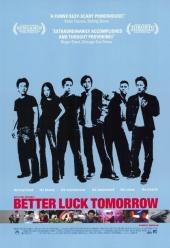 Better Luck Tomorrow / Better.Luck.Tomorrow.2002.DVDRiP.XViD-DEiTY