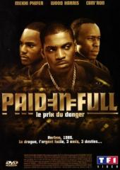 Paid in Full : Le Prix du danger / Paid.In.Full.2002.DVDRip.XviD-ZiR4k