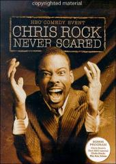 Chris Rock : Never Scared