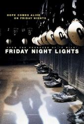 Friday Night Lights / Friday.Night.Lights.2004.720p.BrRip.x264-YIFY