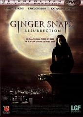 Ginger Snaps : Résurrection / Ginger Snaps II: Unleashed