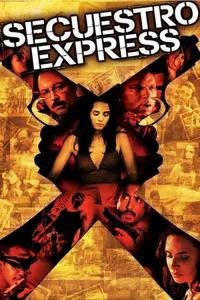 Secuestro.Express.2004.SUBBED.DVDRip.XviD-FRAGMENT