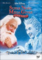 Super Noël méga givré : Super Noël 3 / The.Santa.Clause.3.The.Escape.Clause.2006.1080p.Bluray.x264-hV