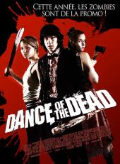 Dance of the Dead / Dance.Of.The.Dead.2008.DVDRip-aXXo