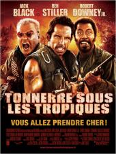 Tonnerre sous les Tropiques / Tropic.Thunder.2008.UNRATED.DC.720p.BluRay.x264-TLF