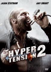 Hyper Tension 2 / Crank.2.High.Voltage.720p.BluRay.x264-iNFAMOUS