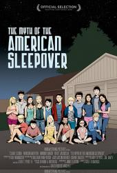 The Myth of the American Sleepover : La Légende des soirées pyjamas / The.Myth.Of.The.American.Sleepover.2010.LiMiTED.DVDRip.XviD-LPD