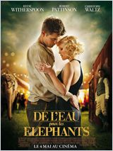 De l'eau pour les éléphants / Water.For.Elephants.720p.BluRay.x264-MCHD