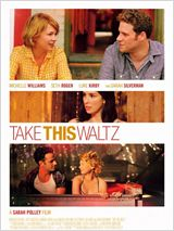 Take This Waltz / Take.This.Waltz.2011.LIMITED.720p.BluRay.X264-AMIABLE