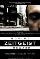 Zeitgeist: Moving Forward film streaming