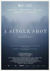 A Single Shot / A.Single.Shot.2013.1080p.BluRay.x264-YIFY