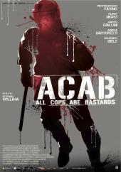 A.C.A.B.: All Cops Are Bastards / A.C.A.B.All.Cops.Are.Bastards.2012.720p.BluRay.x264-CiNEFiLE