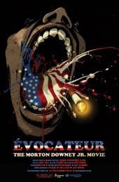 Évocateur: The Morton Downey Jr. Movie