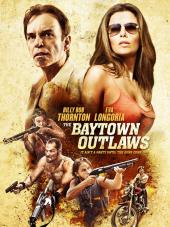 The Baytown Outlaws / The.Baytown.Outlaws.2012.DVDRiP.XViD-PSiG