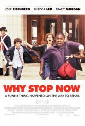 Why Stop Now / Why.Stop.Now.2012.LIMITED.720p.BluRay.x264-SPARKS