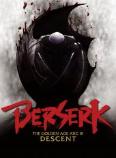 Berserk : L'Âge d'or, partie III - L'Avent / Berserk.The.Golden.Age.Arc.3.The.Advent.2013.720p.BluRay.x264-CtrlHD