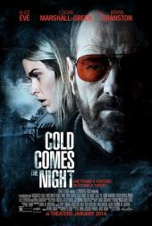 Cold Comes the Night / Cold.Comes.The.Night.2013.LiMiTED.720p.BluRay.x264-GECKOS