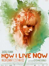 How I Live Now : Maintenant c'est ma vie / How.I.Live.Now.2013.720p.BluRay.x264-YIFY