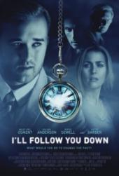 I'll Follow You Down / I.Will.Follow.You.Down.2013.1080p.BluRay.x264-ROVERS