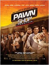 Pawn Shop Chronicles / Pawn.Shop.Chronicles.2013.LIMITED.720p.BluRay.x264-GECKOS