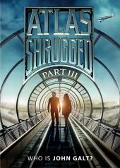 Atlas Shrugged III: Who is John Galt? / Atlas.Shrugged.Part.III.2014.720p.BluRay.x264-BRMP