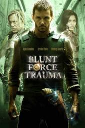 Blunt Force Trauma / Blunt.Force.Trauma.2015.1080p.BluRay.x264-ROVERS