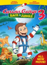 Curious George 3: Back to the Jungle / Curious George 3: Back to the Jungle