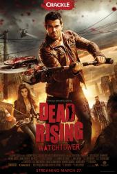 Dead Rising: Watchtower / Dead Rising: Watchtower