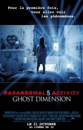 Paranormal Activity 5 Ghost Dimension / Paranormal.Activity.The.Ghost.Dimension.2015.720p.BluRay.x264-GECKOS