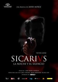 Sicarivs: The Night and the Silence / Sicarivs.La.Noche.Y.El.Silencio.2015.SPANiSH.720p.BluRay.x264-JODER