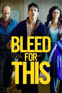 Bleed for This / Bleed.For.This.2016.WEB-DL.XviD.MP3-FGT