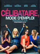 Célibataire, mode d'emploi / How.To.Be.Single.2016.1080p.WEB-DL.DD5.1.H264-RARBG