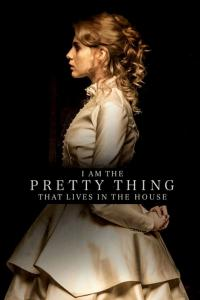 I Am the Pretty Thing That Lives in the House / I.Am.The.Pretty.Thing.That.Lives.In.The.House.2016.720p.WEBRip.XviD.AC3-FGT